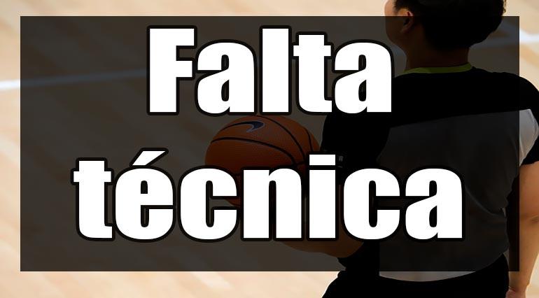 falta tecnica en basquetbol