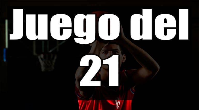 juego del 21 baloncesto