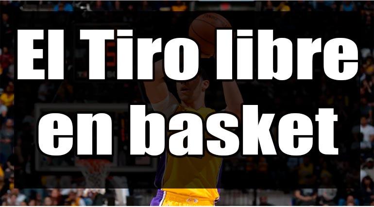 el tiro libre en basket